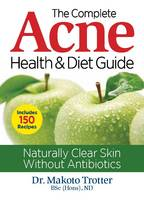 The Complete Acne Health & Diet ...