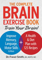 The Complete Brain Exercise Book:...