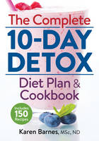 The Complete 10-Day Detox Diet Plan...