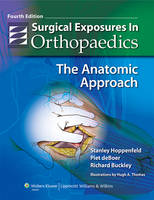 Surgical Exposures in Orthopaedics:...
