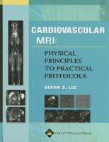 Cardiovascular MR Imaging: Physical...