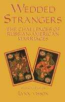 Wedded Strangers: The Challenges of...