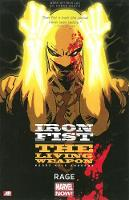 Iron Fist: The Living Weapon: Volume...