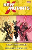 New Mutants: Vol. 7: Fight the Future