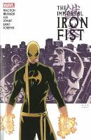 Immortal Iron Fist: The Complete...