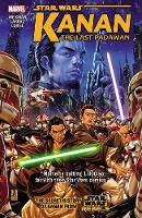 Star Wars: Kanan: The Last Padawan...