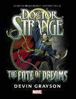 Doctor Strange: The Fate Of Dreams...