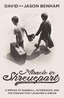 Miracle in Shreveport: A Memoir of...