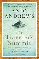 The Traveler's Summit: The Remarkable...