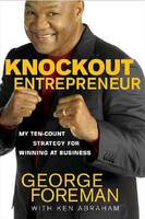 Knockout Entrepreneur [With Nelsonfree]