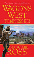 Wagons West: Tennessee!