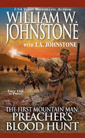 The First Mountain Man: Preacher's...