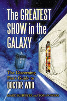 The Greatest Show in the Galaxy: The...