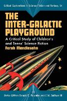 The Inter-galactic Playground: A...