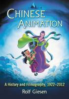 Chinese Animation: A History and...