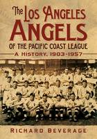 The Los Angeles Angels of the Pacific...