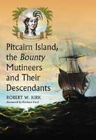 Pitcairn Island, the Bounty Mutineers...