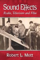 Sound Effects: Radio, Television and...