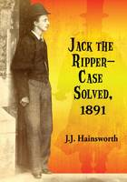 Jack the Ripper - Case Solved, 1891