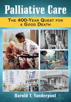Palliative Care: The 400-Year Quest...