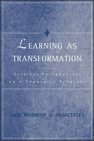 Learning as Transformation: Critical...