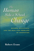 The Human Side of School Change:...