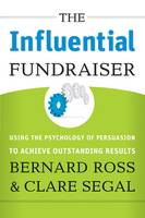 The Influential Fundraiser: Using the...