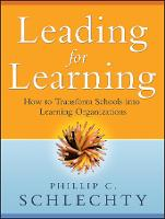 Leading for Learning: How to ...
