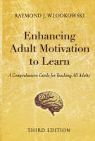 Enhancing Adult Motivation to Learn: ...