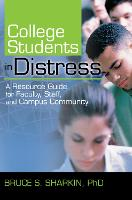 College Students in Distress: A...