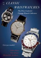 Classic Wristwatches 2014-2015: The...