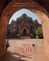 The Golden Lands: Cambodia, ...