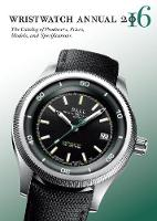 Wristwatch Annual: The Catalog of...