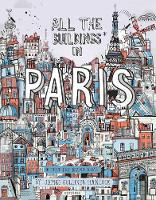All the Buildings in Paris: That I've...