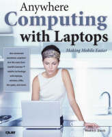 Anywhere Computing with Laptops:...