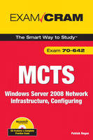 MCTS 70-642 Exam Cram: Windows Server...