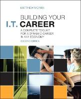 Building Your I.T. Career: A Complete...