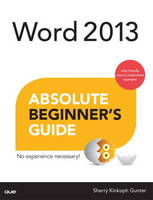 Word 2013 Absolute Beginner's Guide