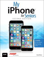 My iPhone for Seniors (Covers iOS 9...