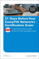 31 Days Before Your Comptia Network+...