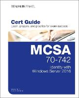 MCSA 70-742 Cert Guide: Identity with...