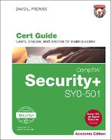 CompTIA Security+ SYO-501 Cert Guide,...