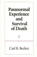 Paranormal Experience and Survival of...