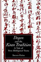 Dogen and the Koan Tradition: Tale of...