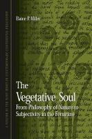The Vegetative Soul: From Philosophy...