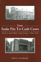 From Snake Pits to Cash Cows: ...