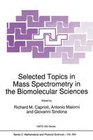 Selected Topics in Mass Spectrometry...