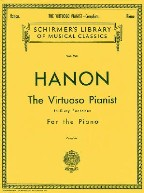 Hanon: The Virtuoso Pianist in Sixty...