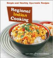 Regional Indian Cooking: Simple and...