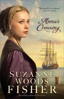 Anna's Crossing: An Amish Beginnings...